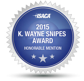 ISACA 2015 - K. WAYNE SNIPES AWARD HONORABLE MENTION